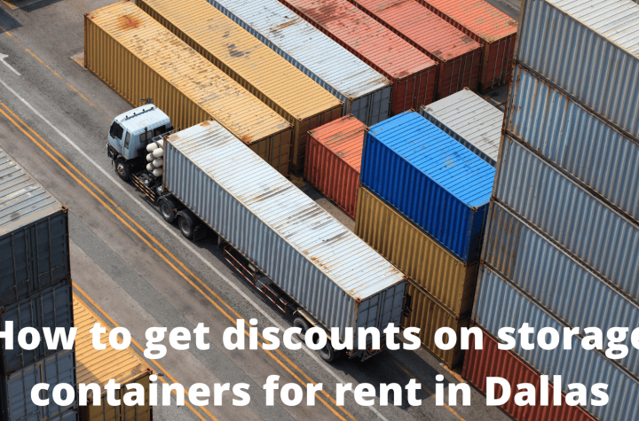 How to get discounts on storage containers for rent in Dallas